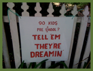 Tell 'em they're dreamin